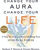 Change Your Aura, Change Your Life: A Step-by-Step Guide to…