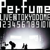 結成10周年、メジャーデビュー5周年記念! Perfume LIVE@東京ドーム『 1 2 3 4 5 6 7 8 9…