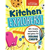Kitchen Explorers! : 60+ recipes, experiments, and games for young chefs