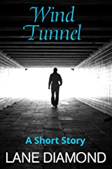 Wind Tunnel: A Magical Short Story Kindle Edition