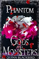 Phantom (Gods and Monsters Book 3) Kindle Edition