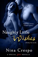 Naughty Little Wishes (A Birthday Dare Novella Book 2) Kindle Edition