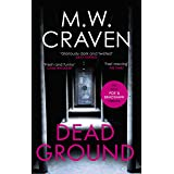 Dead Ground: The Sunday Times bestselling thriller (Washington Poe Book 4)