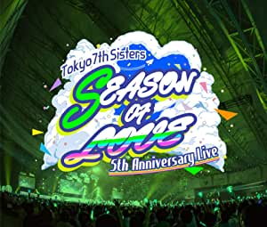 【Amazon.co.jp限定】t7s 5th Anniversary Live -SEASON OF LOVE- in Makuhari Messe [4CD] (Amazon.co.jp限定特典 : デカジャケ & 缶バッジ C ~57mm~ 付)