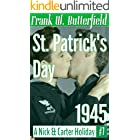 St. Patrick's Day, 1945 (A Nick & Carter Holiday Book 7)