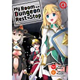 My Room is a Dungeon Rest Stop (Manga) Vol. 4
