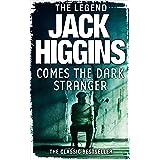Comes the Dark Stranger: The Classic Bestseller