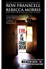 Evil at the Front Door: Notorious Louisiana Kindle Edition