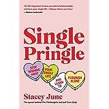 Single Pringle: Stop wishing away your single life and learn to flourish solo