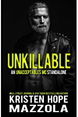 Unkillable: An Unacceptables MC Standalone Romance Kindle Edition