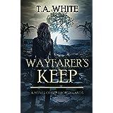 Wayfarer's Keep (The Broken Lands Book 3)