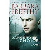 Dangerous Choice (Off the Grid: FBI Series Book 5)