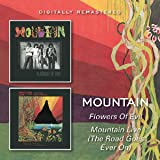 FLOWERS OF EVIL / MOUNTAIN LIVE (THE ROAD GOES EVER ON)