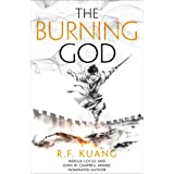 The Burning God: The award-winning epic fantasy trilogy that combines the history of China with a gripping world of gods and