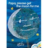 PAPA PLEASE GET MOO W/CD (The World of Eric Carle)