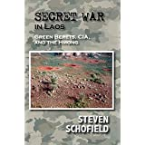 Secret War in Laos: Green Berets, CIA, and the Hmong