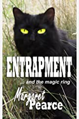 ENTRAPMENT: ...and the Magic Ring Kindle Edition