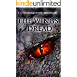 The Wings of Dread (The Drinnglennin Chronicles Book 4)