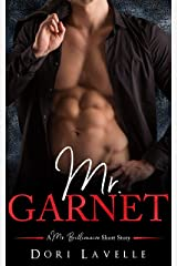 Mr. Garnet (A Mr. Billionnaire Short Story) Kindle Edition