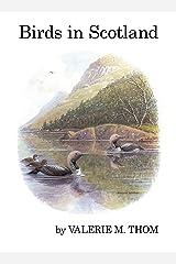 Birds in Scotland (Poyser Monographs) Kindle Edition
