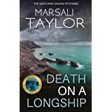 Death on a Longship: The Shetland Sailing Mysteries