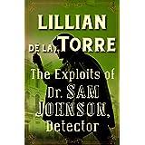 The Exploits of Dr. Sam Johnson, Detector (The Dr. Sam Johnson Mysteries Book 4)