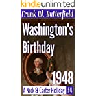 Washington's Birthday, 1948 (A Nick & Carter Holiday Book 4)