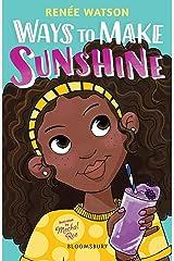 Ways to Make Sunshine Kindle Edition