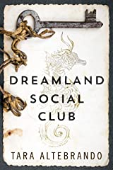 Dreamland Social Club Kindle Edition