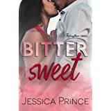 Bittersweet: A Small-Town Second Chance Romance (Redemption Book 3)