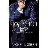 HOTSHOT MD - Irresistible (Book 13): A steamy suspense, romantic, medical & doctor secret love story