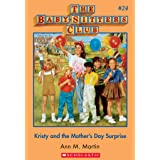 The Baby-Sitters Club #24: Kristy and the Mother's Day Surprise (Baby-sitters Club (1986-1999))