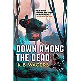 Down Among The Dead: The Farian War, Book 2 (The Farian War Trilogy)