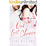 Our Last Chance: A Second Chance Romance (Heart of Hope)