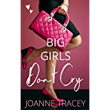 Big Girls Don't Cry (Melbourne Girls Book 2)