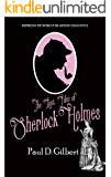 THE LOST FILES OF SHERLOCK HOLMES a gripping mystery inspired by the work of Sir Arthur Conan Doyle (English Edition)