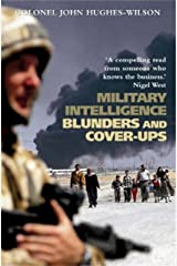 Military Intelligence Blunders and Cover-Ups: New Revised Edition Kindle Edition