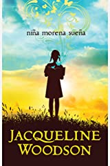 Niña Morena Sueña / Brown Girl Dreaming Paperback
