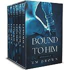 Bound to Him: Episodes 4-9: An International Billionaire Romance