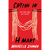 Crying in H Mart: A Memoir (English Edition)