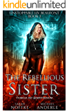 The Rebellious Sister (Unstoppable Liv Beaufont Book 1) (Eng…