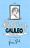 Kissing Galileo: Friends to Lovers New Adult Romance (Dear P…