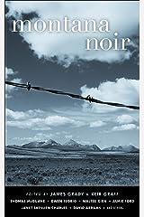 Montana Noir (Akashic Noir) Kindle Edition
