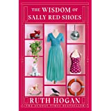 The Wisdom of Sally Red Shoes: from the author of The Keeper of Lost Things