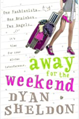 Away for the Weekend Kindle Edition