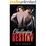 Challenging Destiny: An Arranged Marriage Dark Mafia Romance (Shackles of the Bratva Book 2)