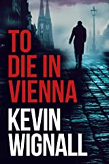 To Die in Vienna Kindle Edition
