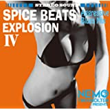 SPICE BEATS EXPLOSION IV