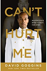 Can't Hurt Me: Master Your Mind and Defy the Odds Kindle Edition