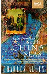 Tales From The South China Seas: Images of the British in South East Asia in the Twentieth Century Kindle Edition